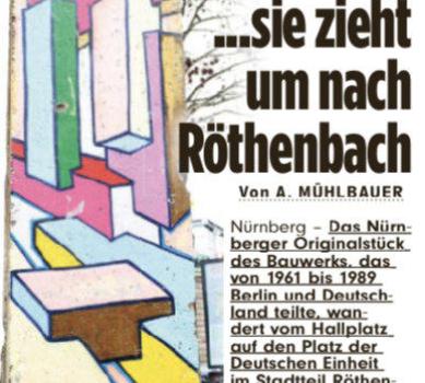 Die Mauer muss weg… und zieht um nach Röthenbach